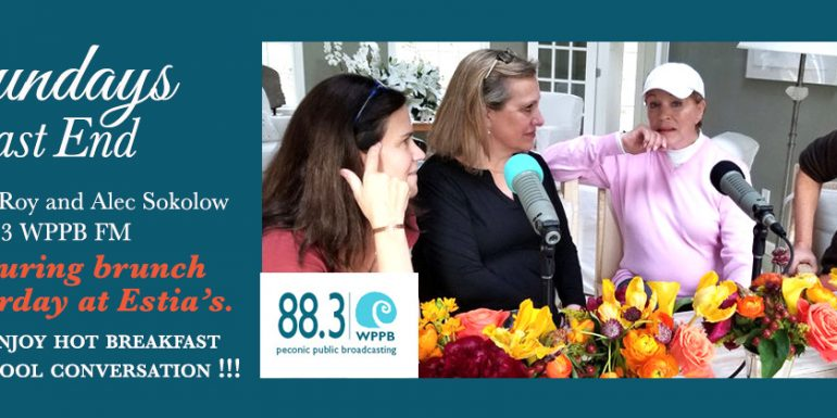 Sundays on the East End WPPB 88.3FM is taping 10 episodes at Eastia's Little Kitchen