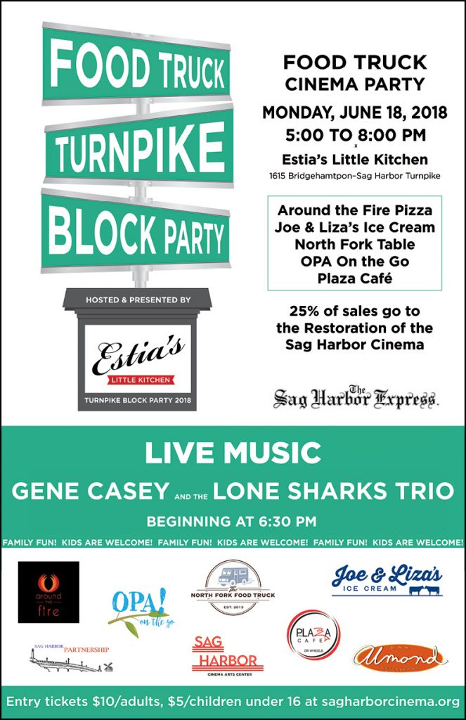 Turnpike Block Party @ Estia's Little Kitchen, in the garden, Monday June 18
